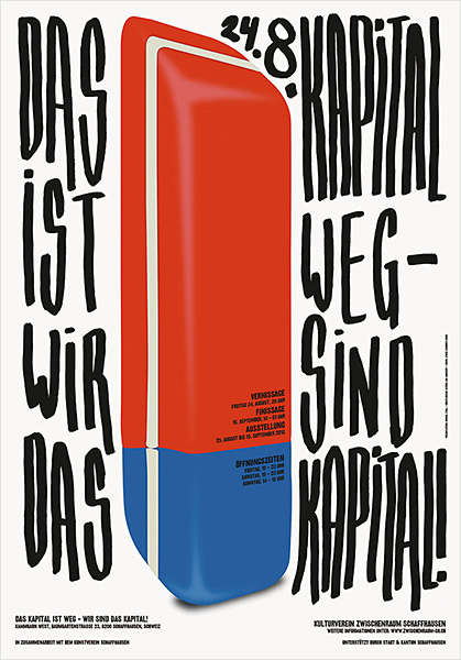 「Das Kapital ist weg – Wir sind das Kapital!」ポスター<br />(Client:Zwischenraum Schaffhausen, Switzerland)